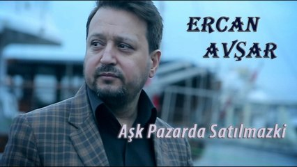 Ercan Avşar - Aşk Pazarda Satılmazki (Official Audıo)
