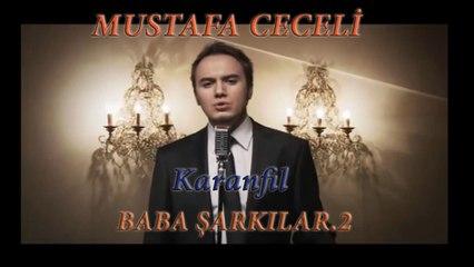 Mustafa Ceceli - Karanfil - Baba Şarkılar.2 (Official Video)