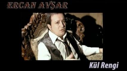 Ercan Avşar - Kül Rengi (Official Video)
