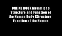 ONLINE BOOK Memmler s Structure and Function of the Human Body (Structure   Function of the Human
