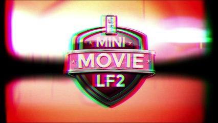 Mini Movie LF2 - S02E06