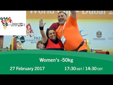 Women's -50 kg   FAZZA World Para Powerlifting World Cup