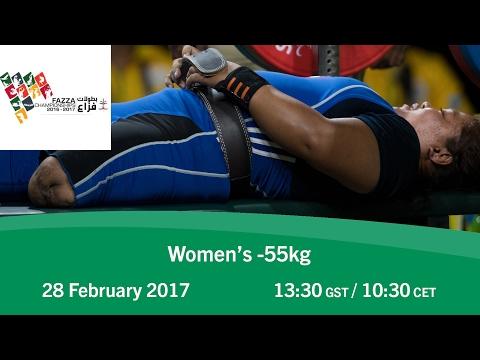 Women's -55 kg   FAZZA World Para Powerlifting World Cup