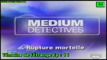 Médium Détectives , Rupture Mortelle - Témoins de l'Étrange Ép 11