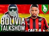 MARINHO - BOLÍVIA TALK SHOW #35