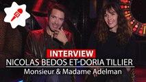 Rencontre avec Doria Tillier et Nicolas Bedos, couple tendre de Monsieur et Madame Adelman (Interview Vidéo)