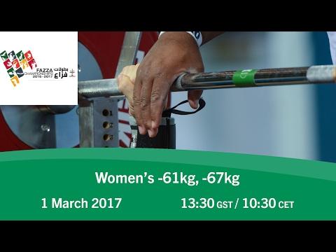 Women's -61kg, -67kg   FAZZA World Para Powerlifting World Cup