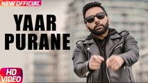 Yaar Purane Song HD Video Rippy Gill 2017 Latest Punjabi Songs