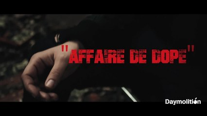 Guzman - Affaire de Dope - Daymolition