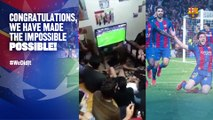 FC Barcelona – PSG: Crazy celebrations (v2) – #Wedidit Let's see how you did it!