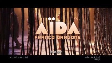 "Franco Dragone met en scène ""Aïda"" de Giuseppe Verdi"