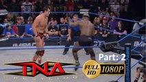 TNA Impact Wrestling 9th March 2017 || TNA Impact Wrestling 3/9/17 || Full Show HD || Part 2
