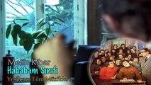 Melih Kibar - Hababam Sınıfı (Yeşilçam Film Müzikleri HD) Mu©o