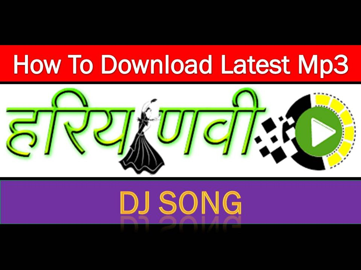 How to Download Latest MP3 Haryanvi and Rajasthani Dj Song