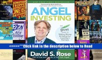 Read Angel Investing: The Gust Guide to Making Money and Having Fun Investing in Startups Popular