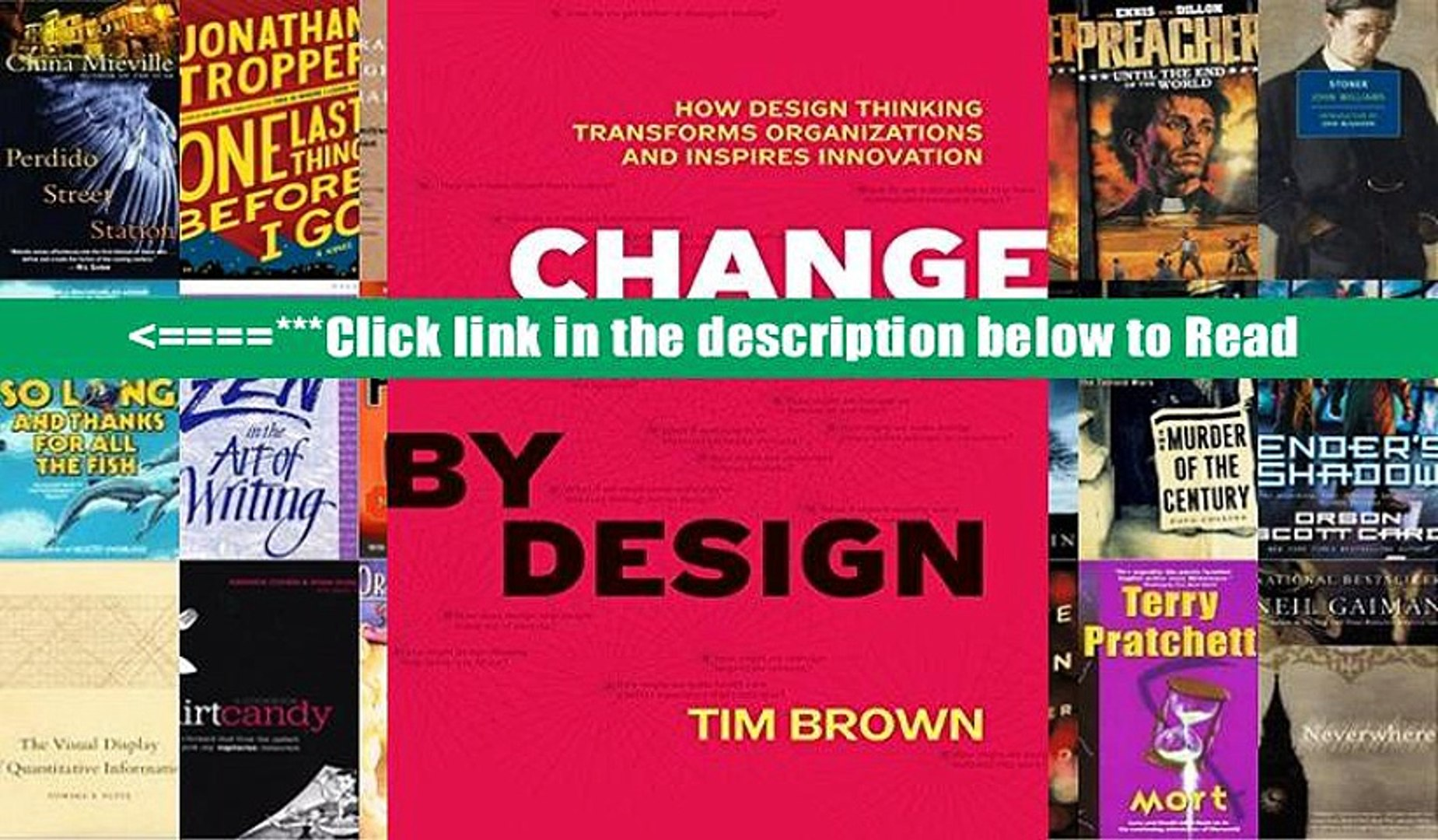 Read Change By Design How Design Thinking Transforms Organizations And Inspires Innovation Online Video Dailymotion