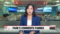 Korea's political parties criticize Park's parting remarks