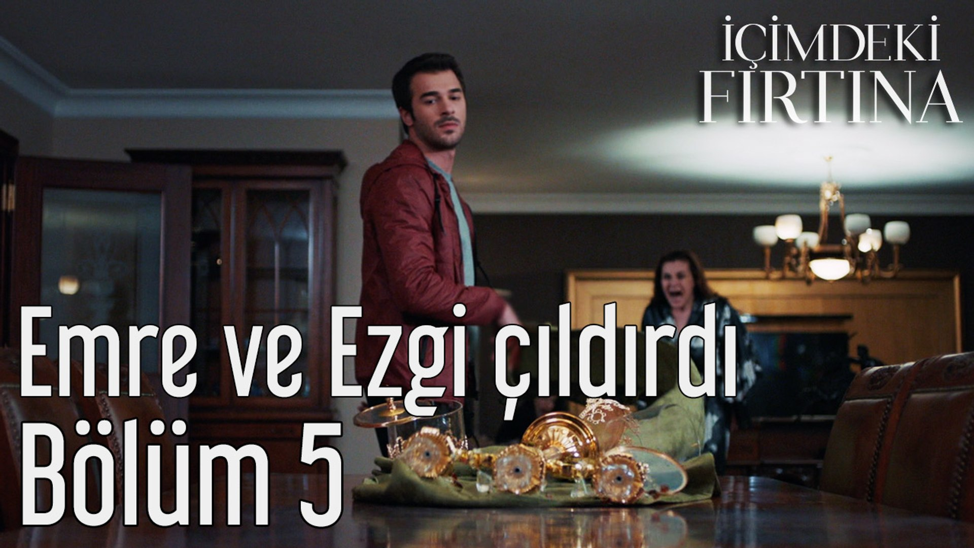 Icimdeki Firtina 5 Bolum Emre Ve Ezgi Cildirdi Dailymotion Video