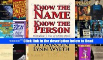 Read Know the Name; Know the Person: Decoding Letters to Reveal Secrets Hidden in Names Popular
