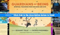 PDF Guardians of Being: Spiritual Teachings from Our Dogs and Cats Full Ebook