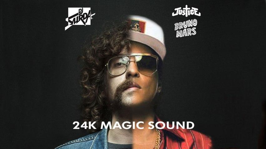 130 Dj. Surda - Justice vs. Bruno Mars - 24K Magic Sound