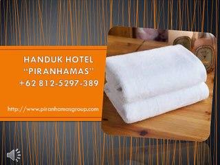 yes 62 812 5297 389 pabrik handuk hotel handuk hotel pabrik handuk hotel di jakarta