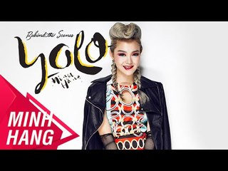 Behind the scenes YOLO - Minh Hằng