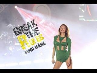 Break The Rules - Minh Hằng - Heineken Green Room 2016