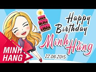 Happy Birthday Minh Hằng 22062015