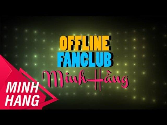 Offline Fanclub Minh Hằng 7/2/2015   Minh Hang Official