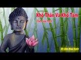 Kể Truyện Đêm Khuya - Khổ Thân Và Khổ Tâm  - Ai Làm Cho Ta Khổ - Những Lời Phật Dạy