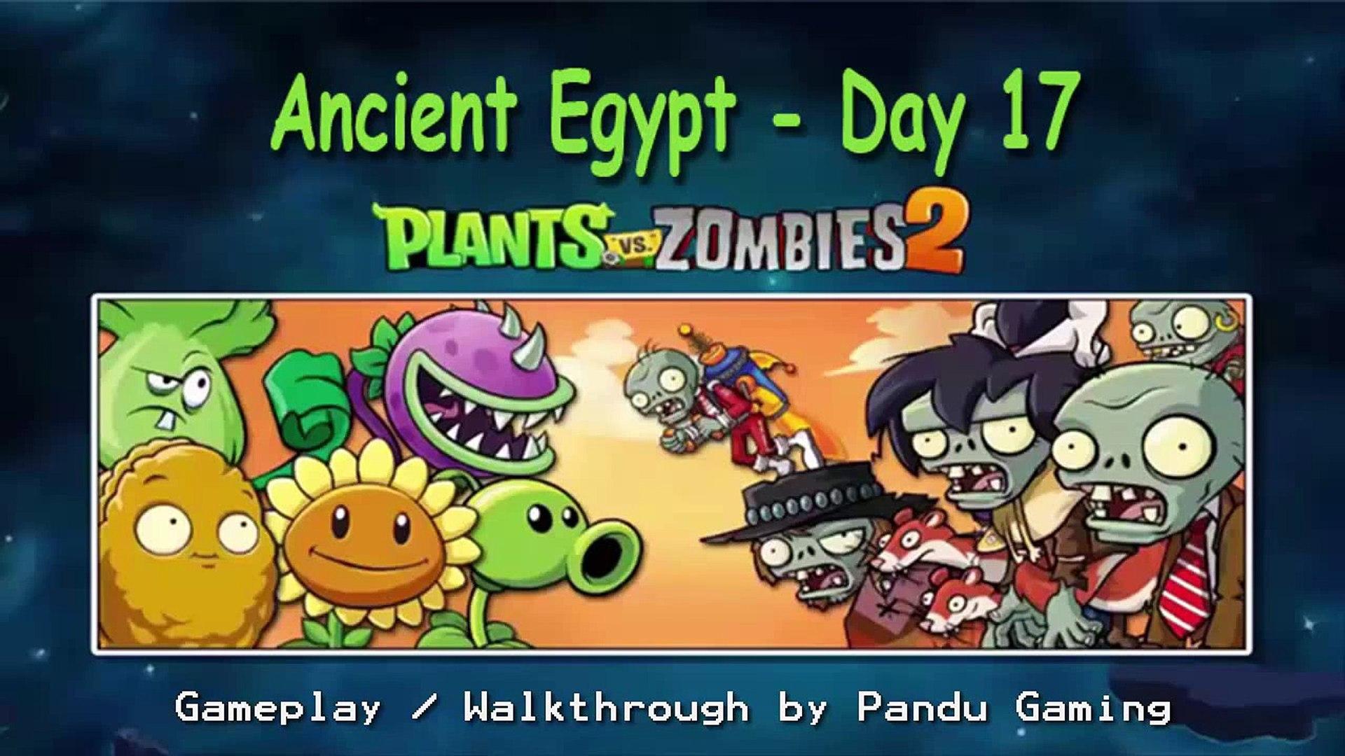 2. о древние день Египет ИОС Он имеет растения время против зомби 17