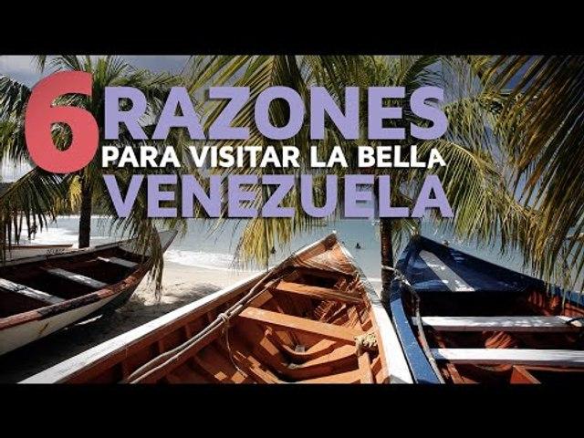 6 Razones para visitar la bella Venezuela