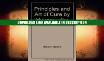 ONLINE BOOK Principles and Art of Cure by Homeopathy by Herbert Roberts