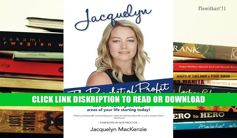 Online E-Book Jacquelyn – The Prophet of Profit: Let the PROFIT grow in all areas of your life