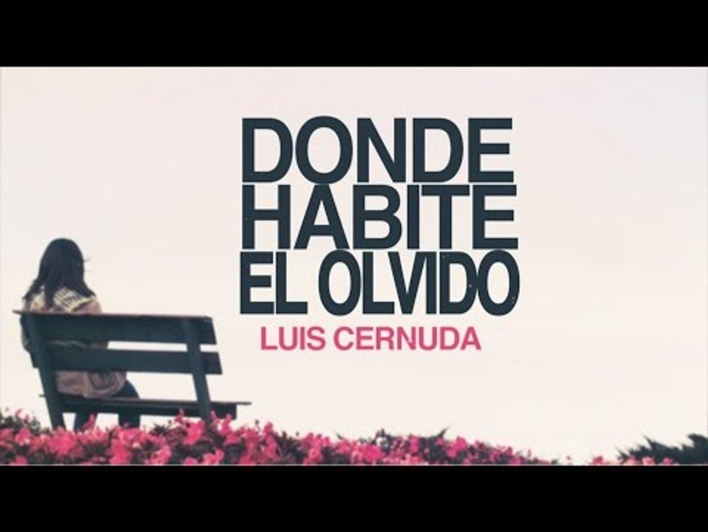 Donde Habite El Olvido Luis Cernuda