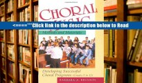 Read Choral Music Methods and Materials: Developing Successful Choral Programs: Developing