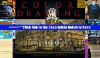 Read Color Drawing: Design Drawing Skills and Techniques for Architects, Landscape Architects, and