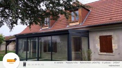 A vendre - Maison/villa - Rebrechien (45470) - 6 pièces - 145m²