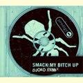 The Prodigy - Smack My Bitch Up (Original Remix)