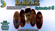 Asif Jamal, Mehreen Jabbar Ft. Faisal Qureshi - Harjaee Drama Serial | Episode#5