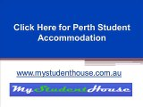 Click Here for Perth Student Accommodation - www.mystudenthouse.com.au
