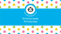 50 Italian names for baby boys - the best names for your baby - www.namesoftheworld.net