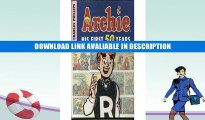 Online Book Archie: His First 50 Years By Charles Phillips