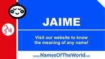 How to pronounce JAIME in Spanish? - Names Pronunciation - www.namesoftheworld.net