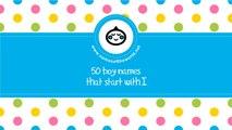 50 boy names that start with I - the best baby names - www.namesoftheworld.net