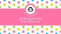 Top 100 baby girl names in US 2016 Part 1 - the best baby names - www.namesoftheworld.net