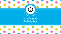 50 safe names for baby boys - the most popular boy names in US since 1880 - www.namesoftheworld.net