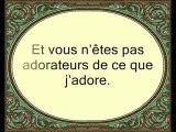 Sourate Al Kafiroun (LES INFIDELLES)