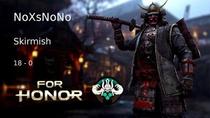 For Honor Skirmish Senzei 18/0 Frag Movie - noxsnono